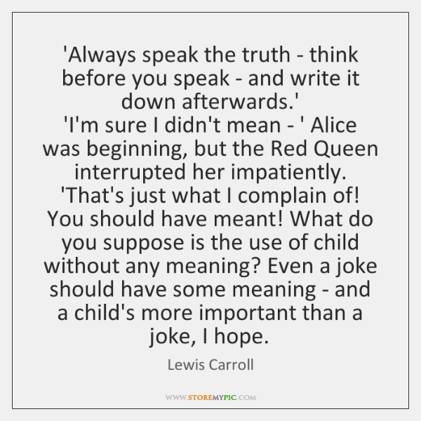 Always Speak The Truth Think Before You Speak And Write