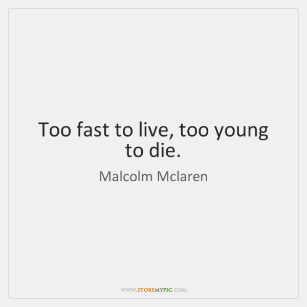 Malcolm Mclaren Quotes Storemypic