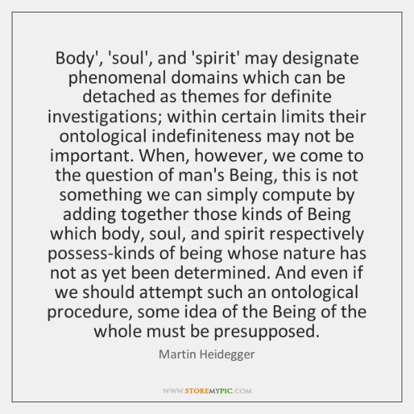 Body', 'soul', and 'spirit' may designate phenomenal domains which can be detached ...