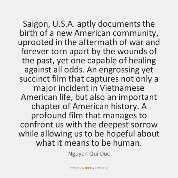 Saigon, U.S.A. aptly documents the birth of a new American ...