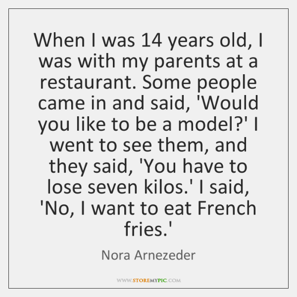 When I was 14 years old, I was with my parents at a ...