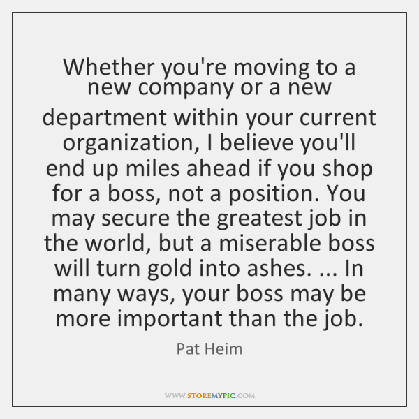 Whether you're moving to a new company or a new department within ...