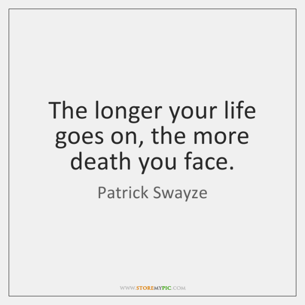 Patrick Swayze Quotes Storemypic