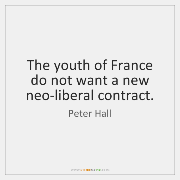 The youth of France do not want a new neo-liberal contract.