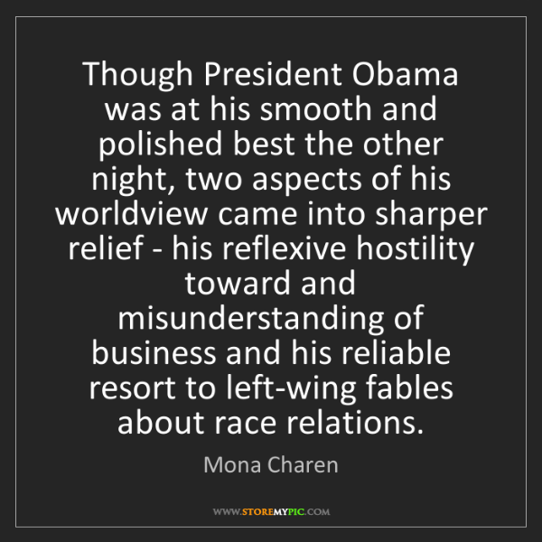 Mona Charen: Though President Obama was at his smooth and polished...