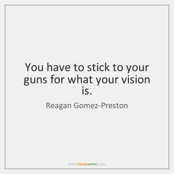 Reagan Gomez Preston Quotes Storemypic