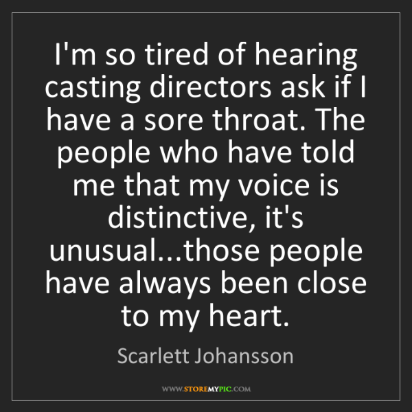 Scarlett Johansson: I'm so tired of hearing casting directors ask if I have...