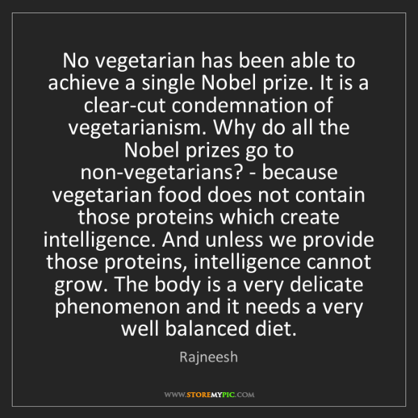 Rajneesh: No vegetarian has been able to achieve a single Nobel...