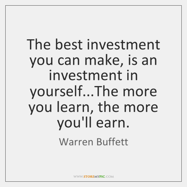 The best investment you can make is an investment in yourselfe liked like share solutioingenieria Choice Image