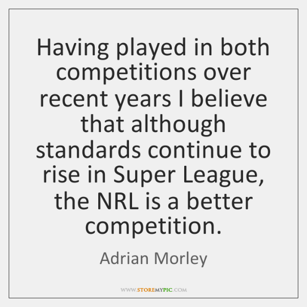 Having played in both competitions over recent years I believe that although ...