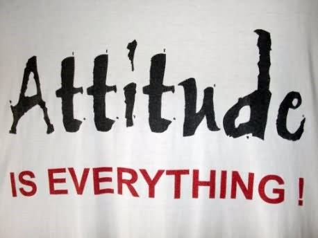 Attitude is everything image