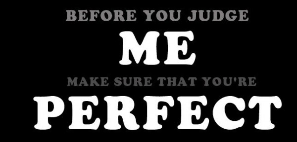 Before you judge me perfect 001