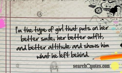 In the type of girl tha parts on her better smile her better outfit and better attitu