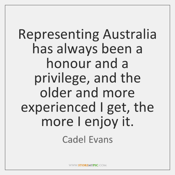 Representing Australia has always been a honour and a privilege, and the ...