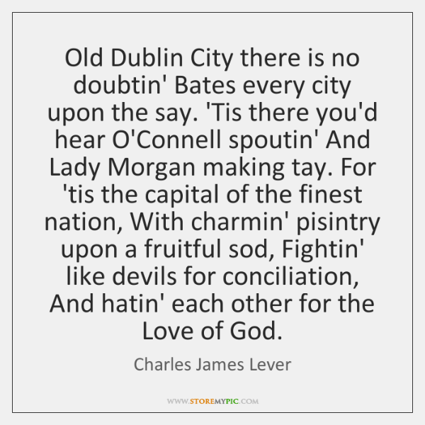 Old Dublin City there is no doubtin' Bates every city upon the ...