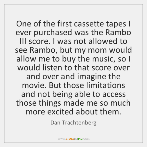 One of the first cassette tapes I ever purchased was the Rambo ...