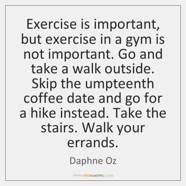 exercise is important