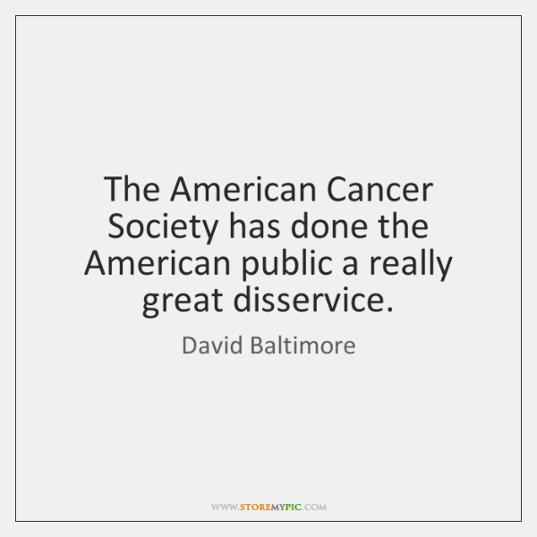 The American Cancer Society has done the American public a really great ...