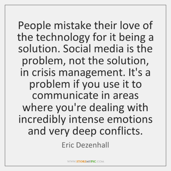 People mistake their love of the technology for it being a solution. ...