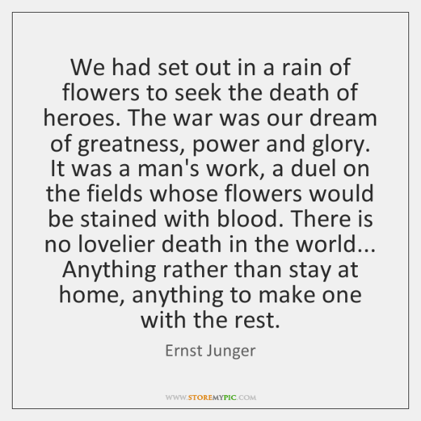 We had set out in a rain of flowers to seek the ...