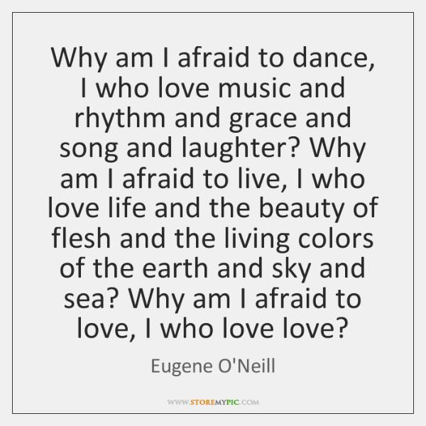 Why Am I Afraid To Dance I Who Love Music And Rhythm Storemypic