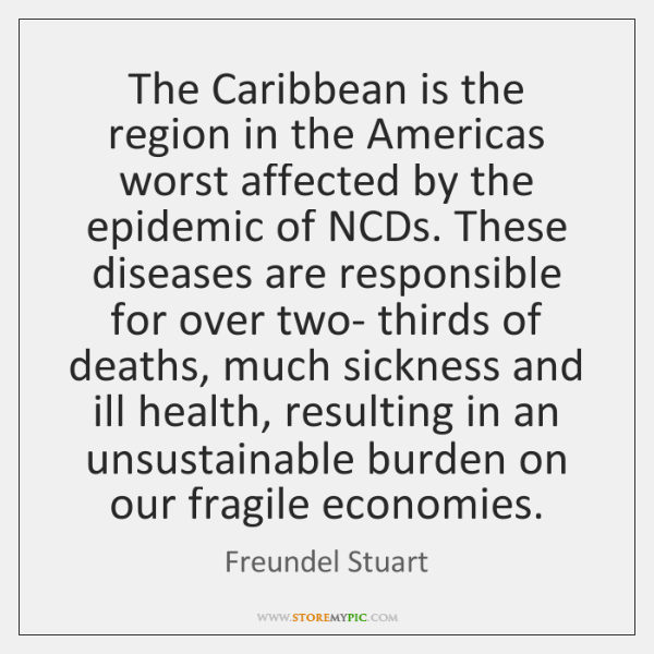 The Caribbean is the region in the Americas worst affected by the ...
