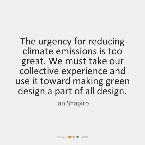 The urgency for reducing climate emissions is too great. We must take ...