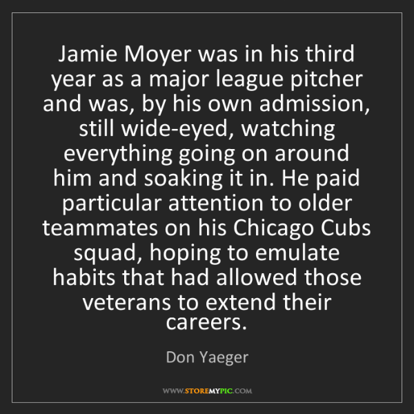 Don Yaeger: Jamie Moyer was in his third year as a major league pitcher...