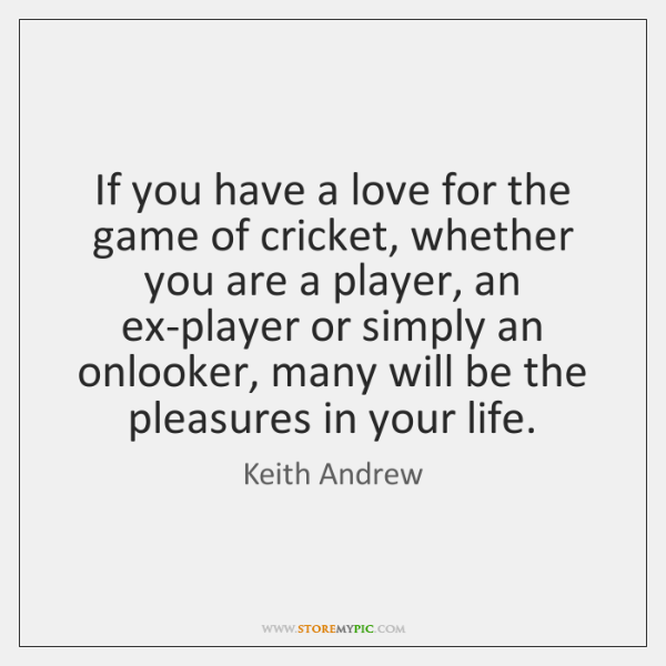If you have a love for the game of cricket, whether you ...