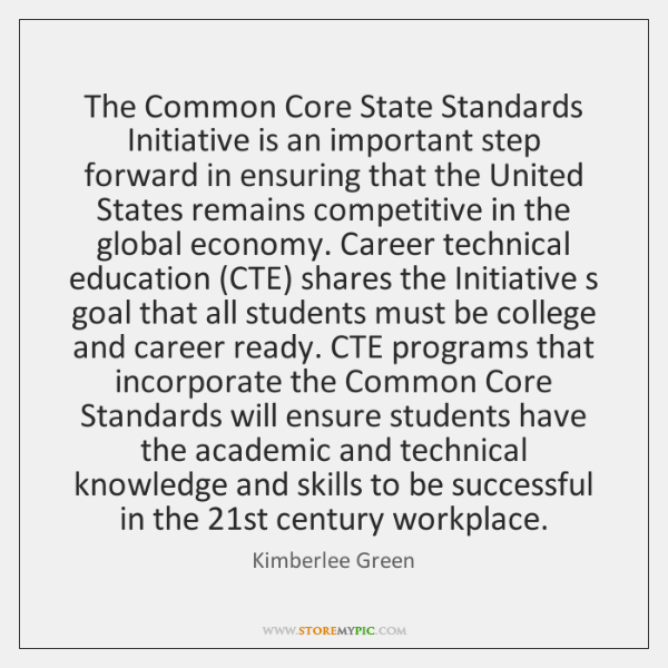 The Common Core State Standards Initiative is an important step forward in ...