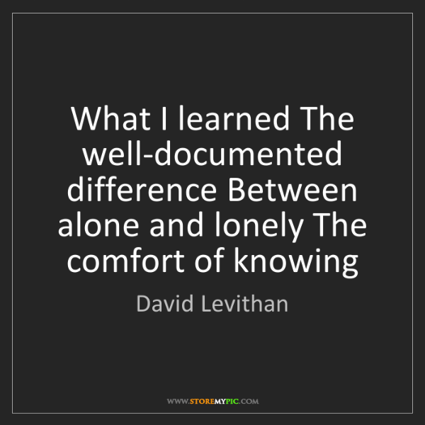 David Levithan: What I learned The well-documented difference Between...