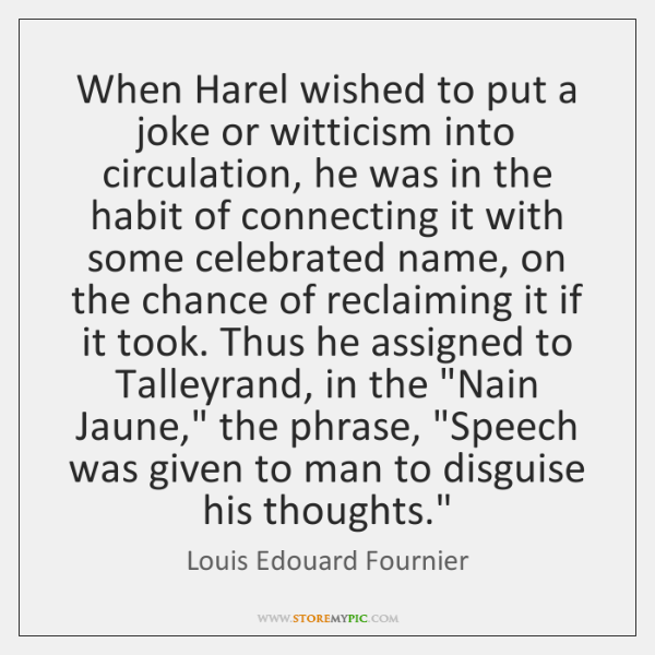 When Harel wished to put a joke or witticism into circulation, he ...