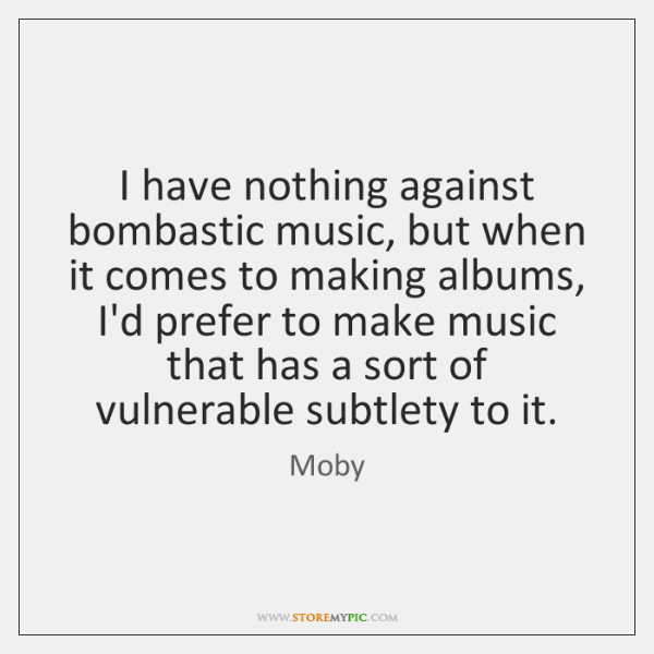 I have nothing against bombastic music, but when it comes to making ...
