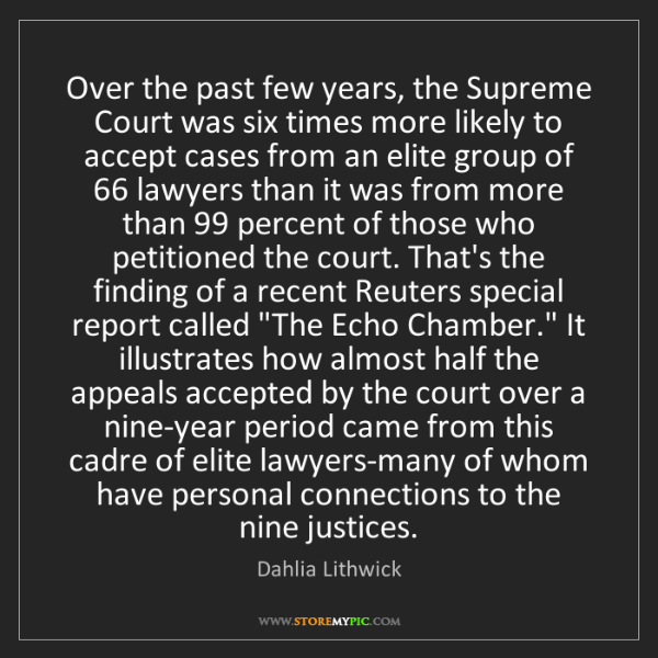 Dahlia Lithwick: Over the past few years, the Supreme Court was six times...