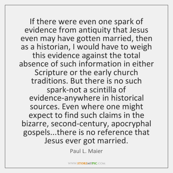 If there were even one spark of evidence from antiquity that Jesus ...