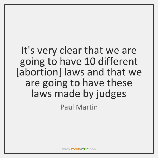 It's very clear that we are going to have 10 different [abortion] laws ...