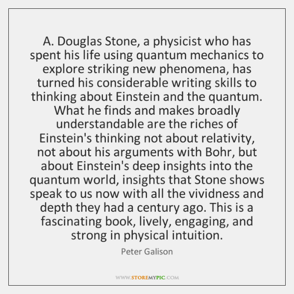 A. Douglas Stone, a physicist who has spent his life using quantum ...