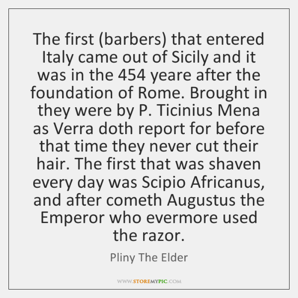 The first (barbers) that entered Italy came out of Sicily and it ...