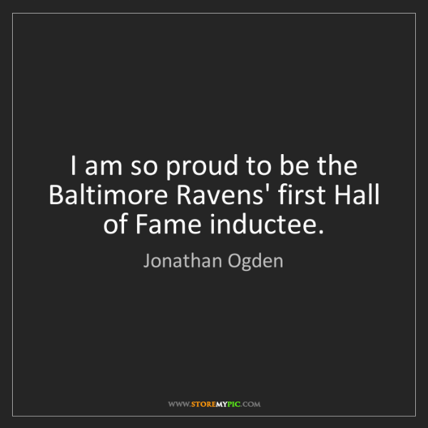 Jonathan Ogden: I am so proud to be the Baltimore Ravens' first Hall...