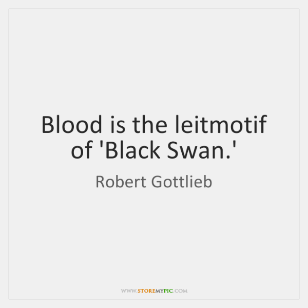 Blood is the leitmotif of 'Black Swan.'