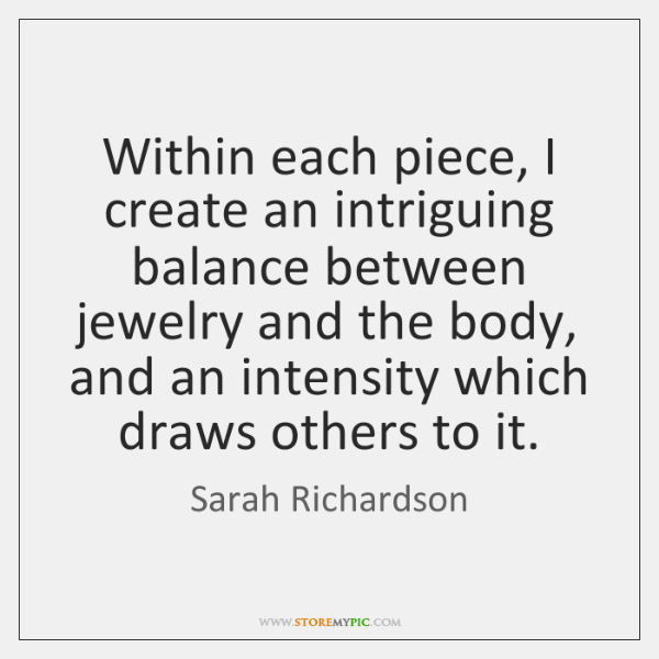 Within each piece, I create an intriguing balance between jewelry and the ...