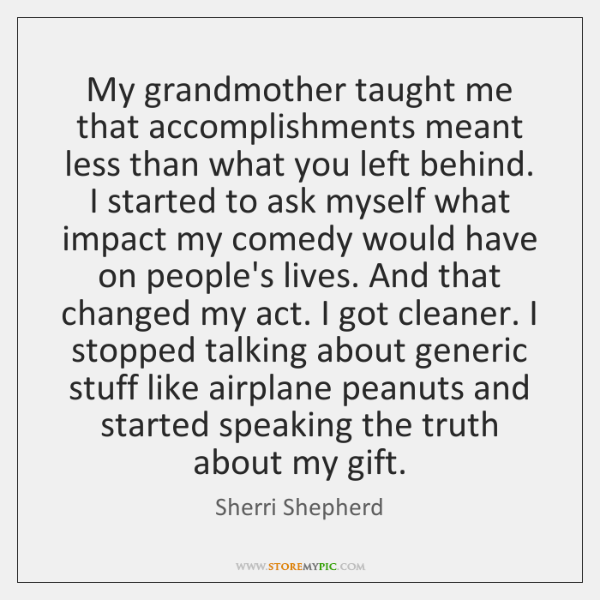 what my grandmother taught me