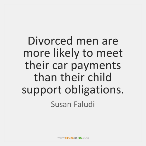 Divorced men are more likely to meet their car payments than their ...