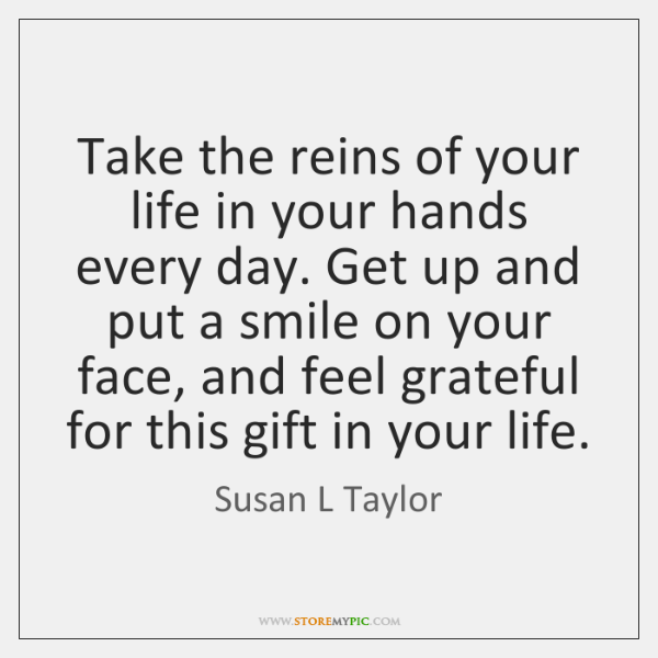 Take the reins of your life in your hands every day. Get ...