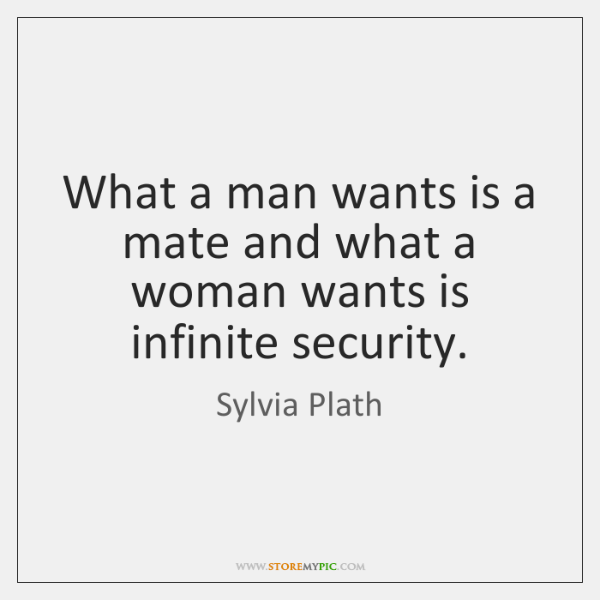What a man wants is a mate and what a woman wants