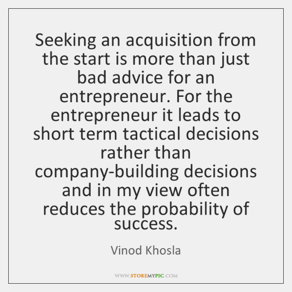 Seeking an acquisition from the start is more than just bad advice ...