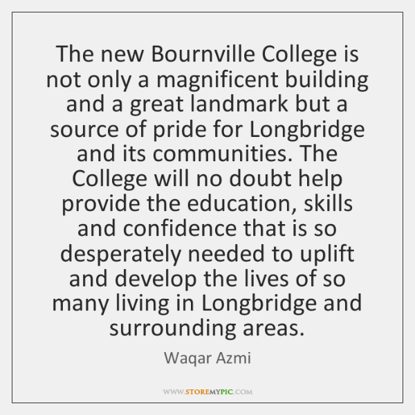 The new Bournville College is not only a magnificent building and a ...
