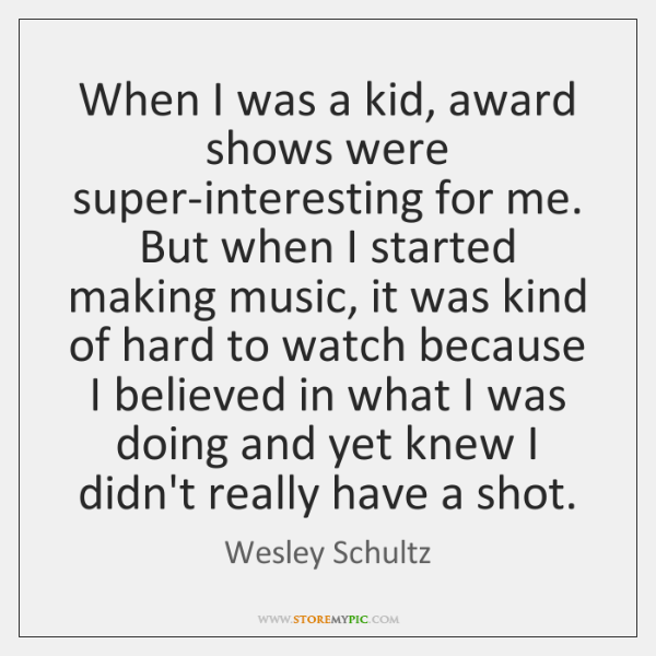 When I was a kid, award shows were super-interesting for me. But ...