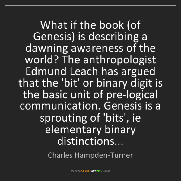 Charles Hampden-Turner: What if the book (of Genesis) is describing a dawning...