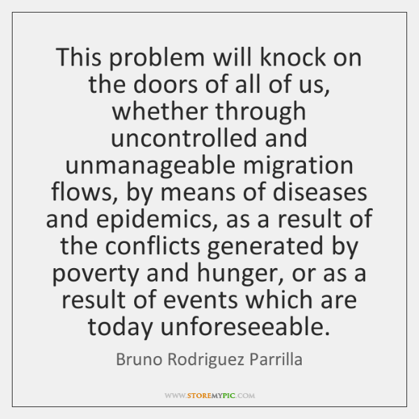 This problem will knock on the doors of all of us, whether ...
